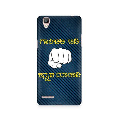 Ganchali bidi Kannada Maatadi Premium Printed Case For Oppo F1