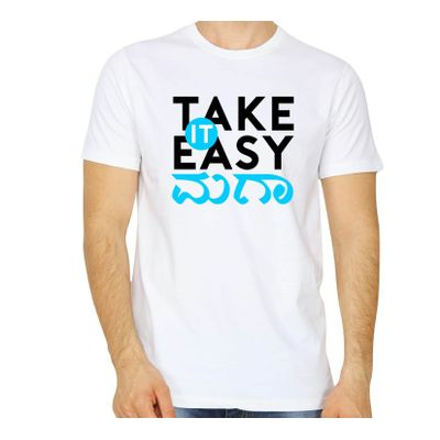 Take It Easy Maga White Color Round Neck T-Shirt