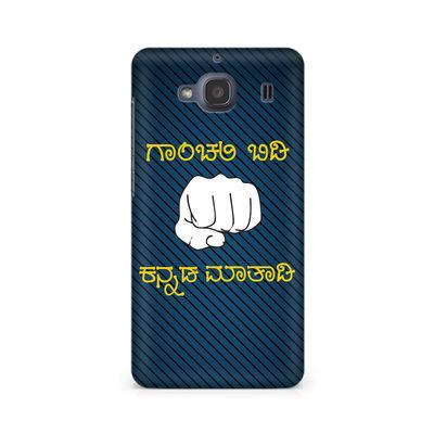 Ganchali bidi Kannada Maatadi Premium Printed Case For Xiaomi Redmi 2