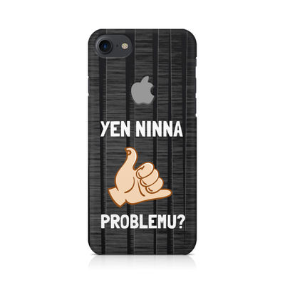 Yen Ninna Problemu? Premium Printed Case For Apple iPhone  7 With Logo Cut