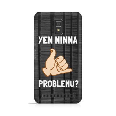 Yen Ninna Problemu? Premium Printed Case For Lenovo A6600