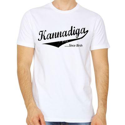 Kannadiga Since Birth White Colour Round neck T-shirt