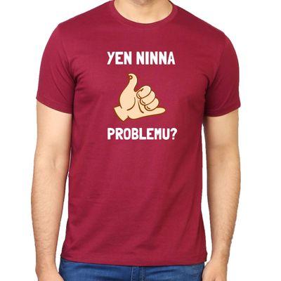Yen Ninna Problem Crimson red Colour Round Neck Tshirt