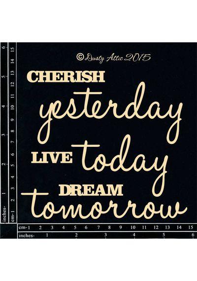 Cherish Yesterday... - Chipboard Cutouts
