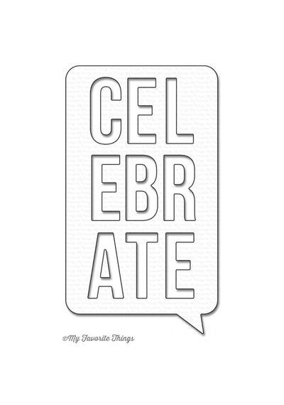 Celebrate Speech Bubble - Die