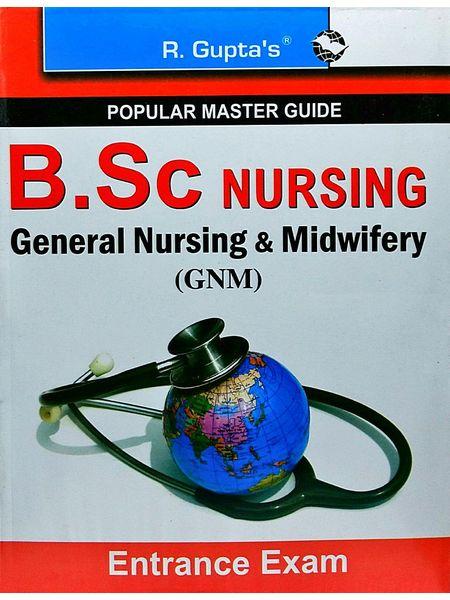 B.Sc Nursing General Nursing And Midwifery Gnm Entrance Exam Guide By Rph Editorial Board-(English)