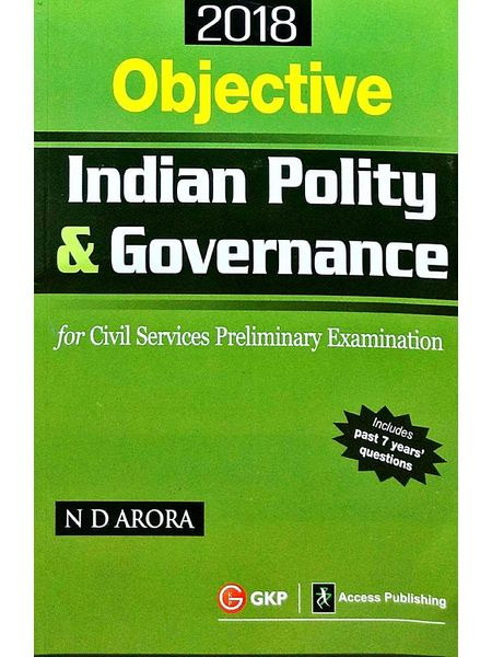 Objective Indian Polity & Governance Civil Services Preliminary Examination By N D Arora-(English)