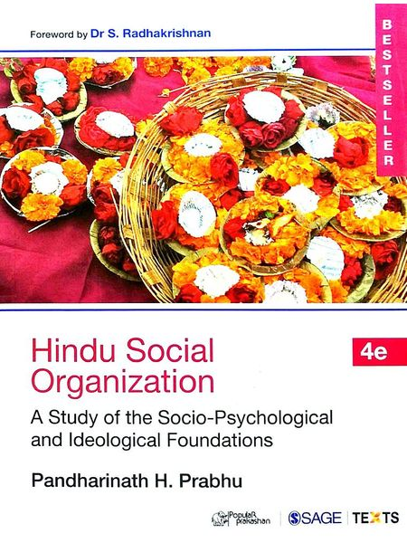 Hindu Social Organization A Study Of The Socio-Psychological And Ideological Foundations By Pandharinath H Prabhu-(English)