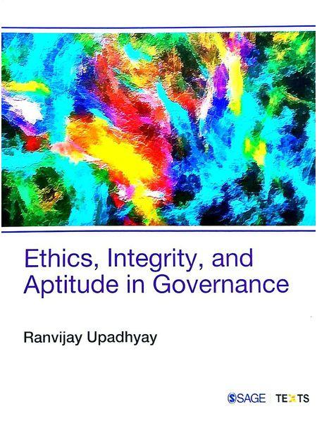 Ethics, Integrity, And Aptitude In Governance By Ranvijay Upadhyay-(English)