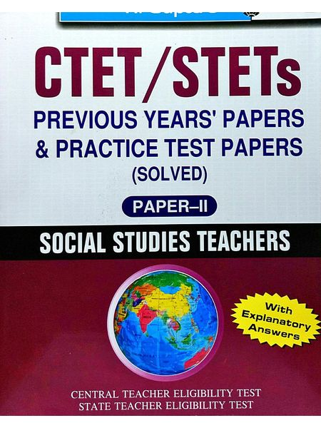 Ctet/Stets Previous Years' Papers & Practice Test Papers 2 Social Studies Teachers By R Gupta Experts-(English)