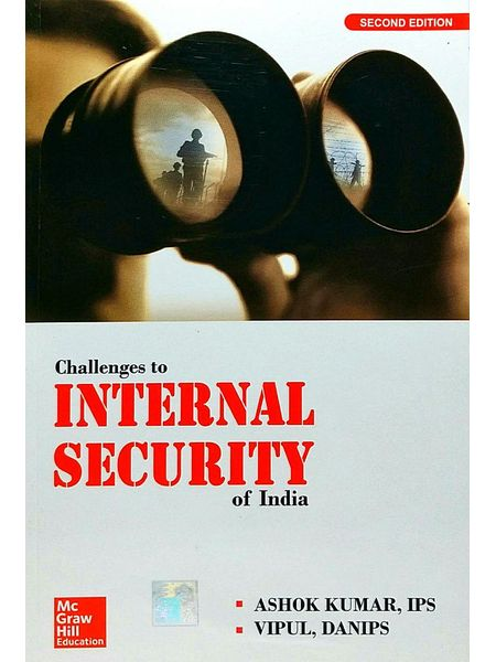 Challenges To Internal Security Of India By Ashok Kumar, Vipul-(English)