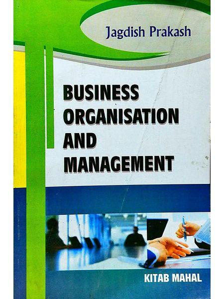 Business Organisation And Management By Jagdish Prakash-(English)