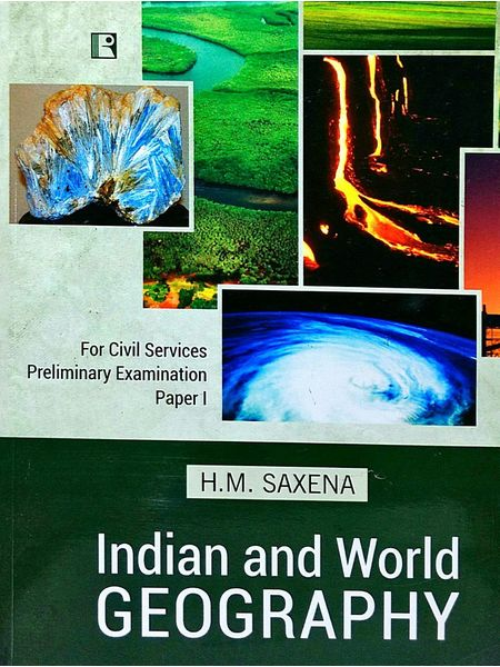 Indian And World Geography Civil Services Preliminary Examination Paper 1 By H M Saxena-(English)