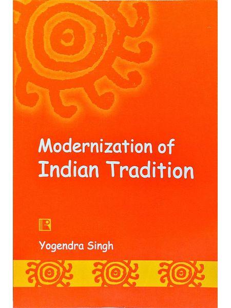 Modernization Of Indian Tradition By Yogender Singh-(English)