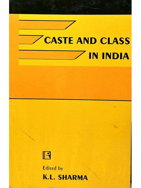 Caste And Class In India By K L Sharma-(English)