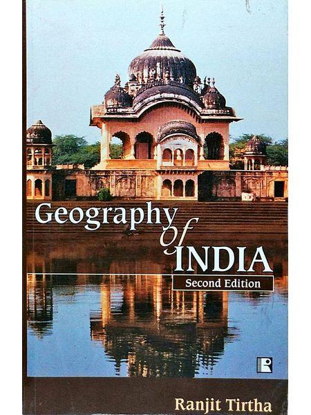 Geography Of India By Ranjit Tirtha-(English)