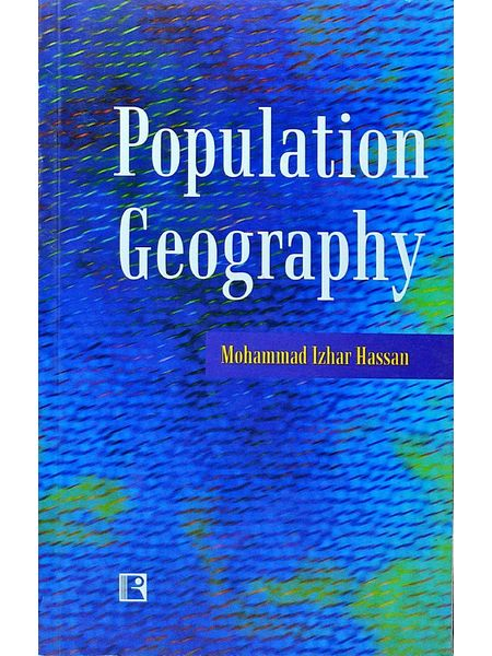 Population Geography By Mohammad Izhar Hassan-(English)
