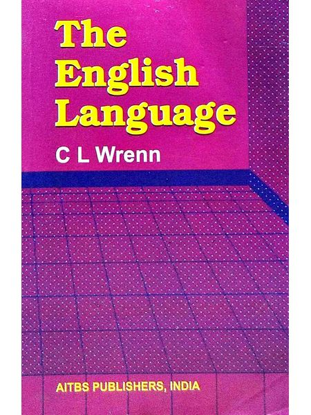 The English Language By C L Wrenn-(English)