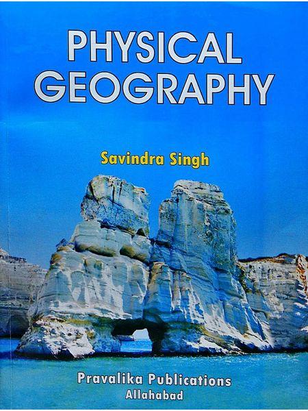 Physical Geography By Savindra Singh-(English)