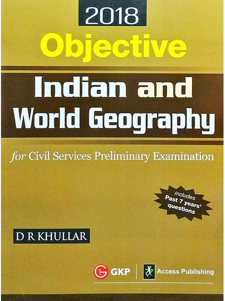 Objective Indian And World Geography For Civil Services Preliminary Examination By D R Khullar-(English)