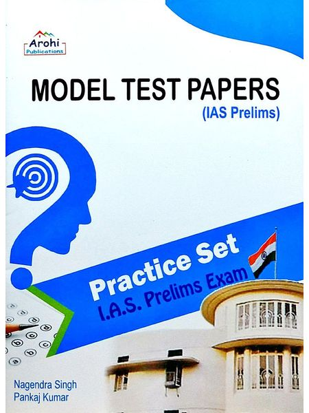 Model Test Paper Ias Prelims Exam By Nagendra Singh , Pankaj Kumar-(English)