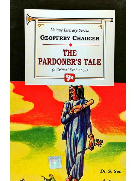 Chaucer The Pardoners Tale By Dr S Sen-(English)