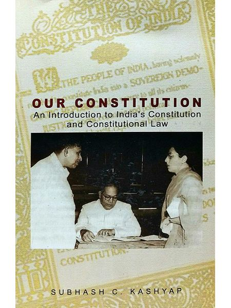 Our Constitution By Subhash C Kashyap-(English)