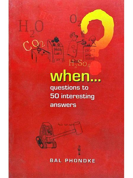 When Questions To 50 Interesting Answers By Bal Phondke-(English)