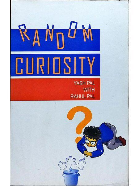 Random Curiosity By Yash Pal, Rahul Pal-(Hindi)