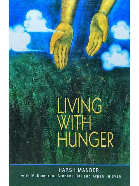 Living Wih Hunger By Harsh Mander-(English)