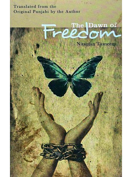 The Dawn Of Freedom By Niranjan Tasneem-(English)