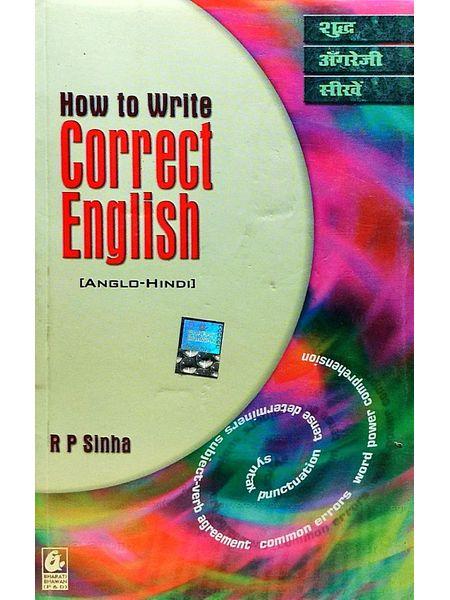 How To Write Correct English By Rajendra Prasad Sinha-(Anglo-Hindi)