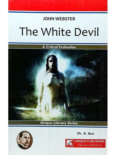 The White Devil By Dr S Sen, J K Chopra-(English)