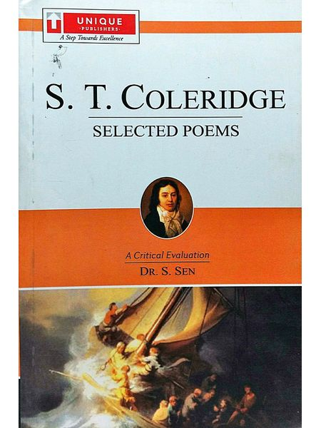 S T Coleridge Selected Poems By Dr S Sen-(English)