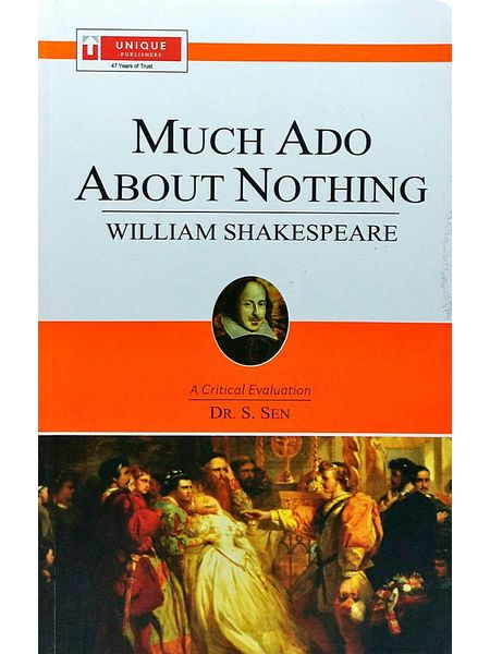 William Shakespeare Much Ado About Nothing By Dr S Sen-(English)
