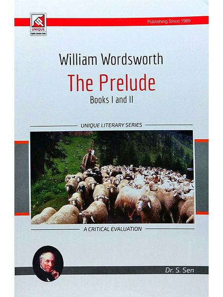 William Wordsworth The Prelude Book 1 And 2 By Dr S Sen-(English)