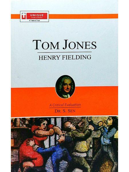 Henry Fielding Tom Jones By Dr S Sen-(English)