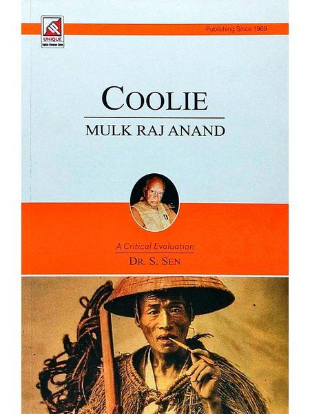 Mulk Raj Anand Coolie By Dr S Sen-(English)