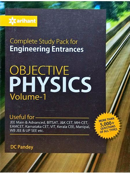 Complete Study Pack For Engineering Entrances Objective Physics For Engineering Entrances Vol 1 By D C Pandey-(English)