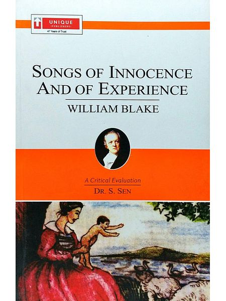 William Blake Songs Of Innocence And Of Experience By Dr S Sen-(English)