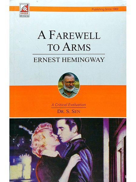 Ernest Hemingway A Farewell To Arms By Dr S Sen-(English)