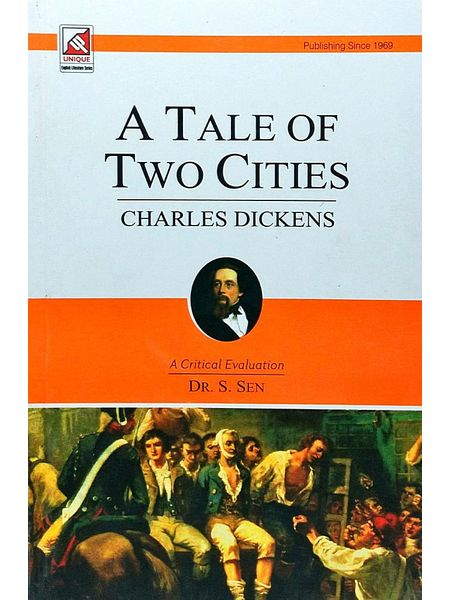 Charles Dickens A Tale Of Two Cities By Dr S Sen-(English)