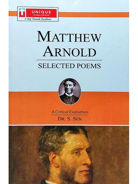 Mathew Arnold Selected Poems By Dr S Sen-(English)