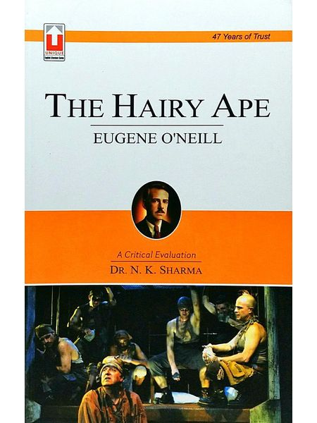 The Hairy Ape By Dr N K Sharma-(English)