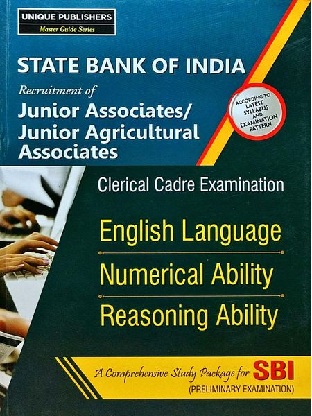 Sbi Junior Associates/Junior Agricultural Associates Clerical Cadre Exam English Language, Numerical Ability, Reasoning Ability By Editorial Team-(English)