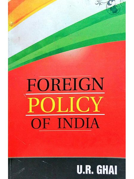 Foreign Policy Of India By Ur Ghai, Kk Ghai-(English)