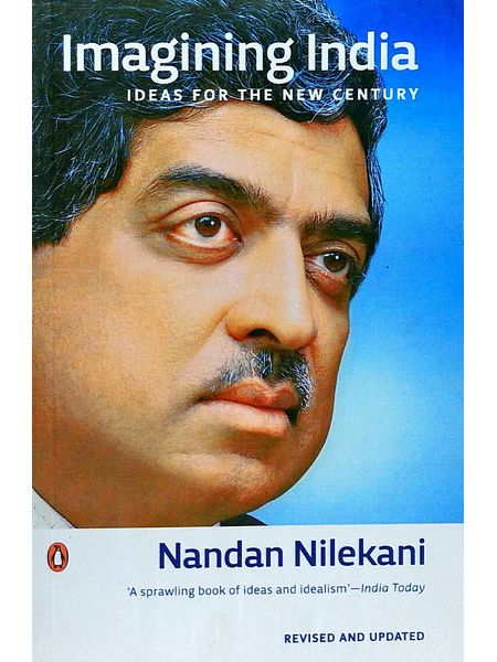 Imagining India Ideas For The New Century By Nandan Nilekani-(English)