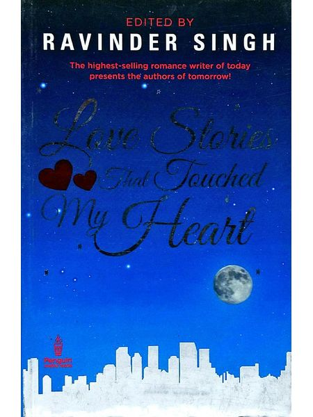 Love Stories That Touched My Heart By Ravinder Singh-(English)