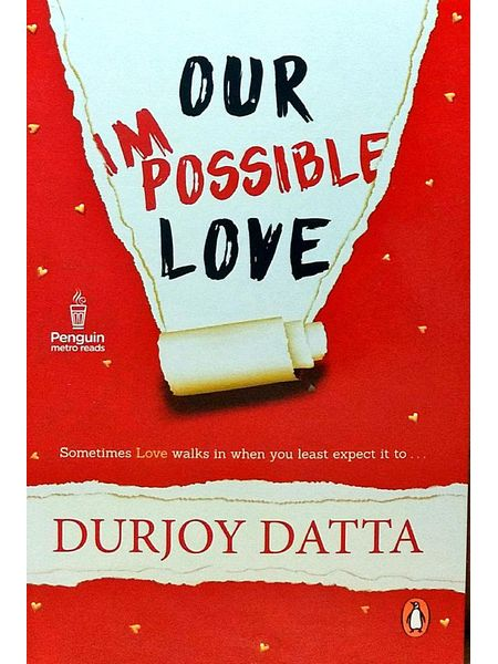 Our Impossible Love By Durjoy Datta-(English)