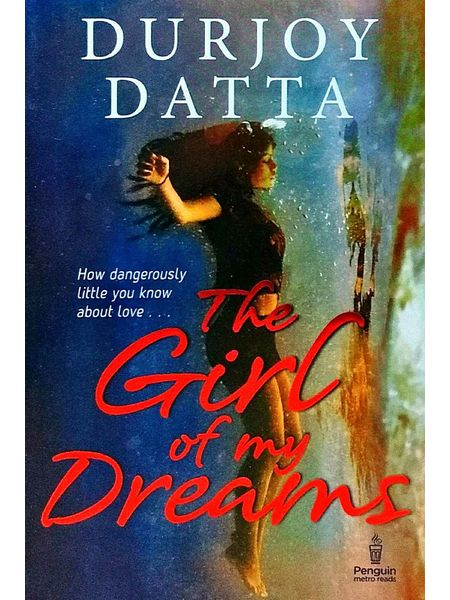 The Girl Of My Dreams By Durjoy Datta-(English)